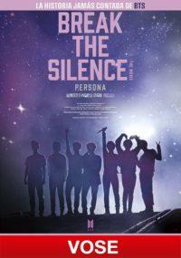 Break the Silence: The movie (VOSE) | Cartelera Ocine Aqua Centro Comercial Aqua Multiespacio