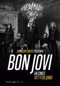 Bon Jovi From Encore Nights | Cartelera Ocine Aqua Centro Comercial Aqua Multiespacio
